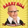 Harry Hills Sausage Time!